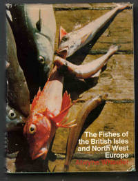 The Fishes of the British Isles and North West Europe