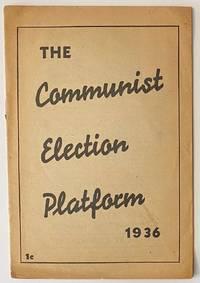 image of The Communist election platform, 1936 [Version printed for Connecticut]