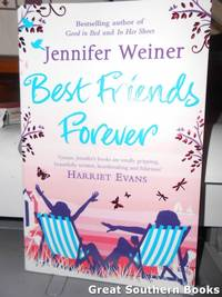 Best Friends Forever by  Jennifer Weiner - Paperback - 1st Edition - 2010 - from Great Southern Books (SKU: 0001695)