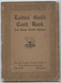 Ladies Guild Cook Book and Home Tested Recipes. (Marshall MN)