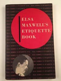 Elsa Maxwell's Etiquette Book