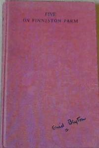 Five on Finniston Farm by  Enid Blyton - Hardcover - 1969 - from Chapter 1 Books and Biblio.com