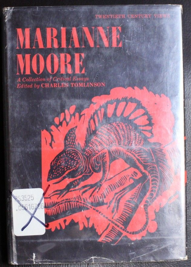 marianne moore essay Moore, marianne 1887–1972 moore, possibly the foremost american woman  poet of this century, combined technical virtuosity with a profound moral vision.