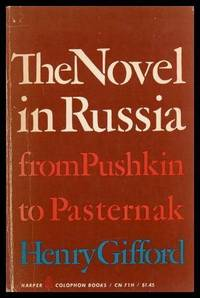 THE NOVEL IN RUSSIA - from Pushkin to Pasternak