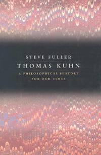 image of Thomas Kuhn : A Philosophical History for Our Times