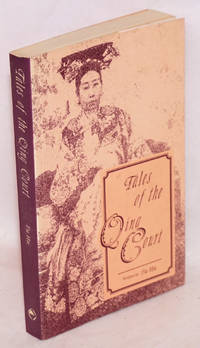 Tales of the Qing court written by Fu Hu translated by George Meng