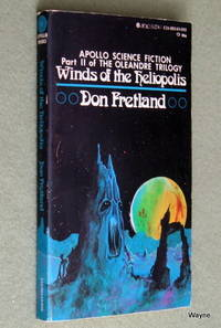 Winds of the Heliopolis: Part II of the Oleandre Trilogy