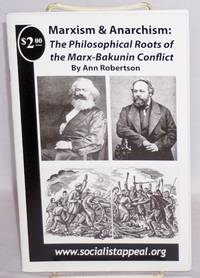 Marxism and Anarchism: The philosophical roots of the Marx-Bakunin conflict