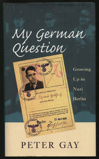 image of My German Question: Growing Up in Nazi Berlin