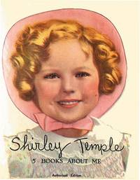 SHIRLEY TEMPLE:FIVE BOOKS ABOUT ME