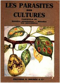 Atlas des parasites des cultures / tome 3 : maladies parasitaires   maladies non parasitaires