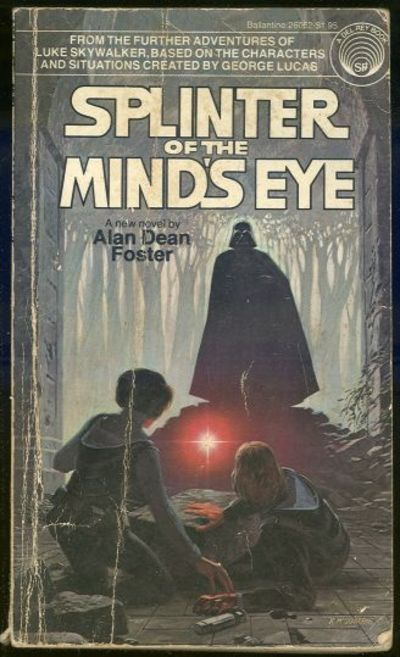 SPLINTER OF THE MIND'S EYE, Foster, Alan Dean