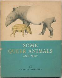 Some Queer Animals and Why
