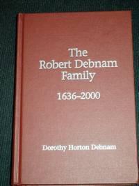 Robert Debnam Family, The: 1636-2000
