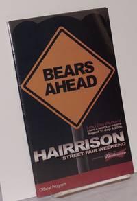 image of Bears Ahead: Harrison Street Fair Weekend Official Program; Labor Day Weekend, August 31-Sept. 4, 2006