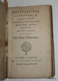 Institutiones astronomiae, scientiarumque conjunctarum, gnomonices, chronologiae, geographiae,...