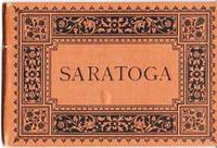 SARATOGA:  From Photographs by Louis Glaser's Process