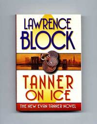 Tanner on Ice  - 1st Edition/1st Printing