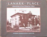 Lanark Place. Memories of an Ontarian West