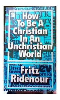 image of How to be a Christian in an unchristian world