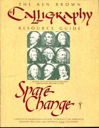The Ken Brown Calligraphy Resource Guide . . . Earn a Little Spare Change - A Wealth of...
