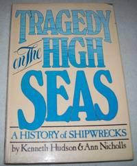 Tragedy on the High Seas: A History of Shipwrecks