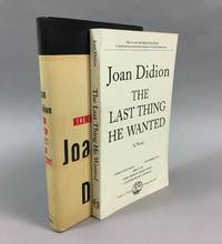The Last Thing He Wanted [Uncorrected Proof + 1st Trade Edition]