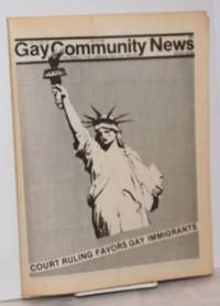GCN: Gay Community News; the weekly for lesbians and gay males; vol. 9, #41, May 8, 1982; Court ruling favors gay immigrants