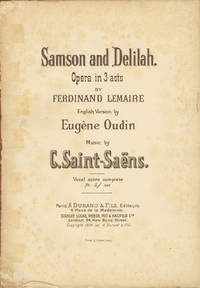 Samson and Delilah. Opera in 3 acts by Ferdinand Lemaire English Version by Eugène Oudin ... Vocal score complete Pr. 5/ net. [Piano-vocal score]