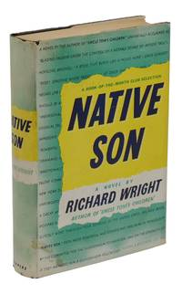 Native Son by  Richard Wright - First Edition - 1940 - from Burnside Rare Books, ABAA (SKU: 140938374)