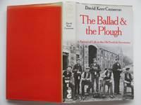 The ballad and the plough: a portrait of the old Scottish farmtouns