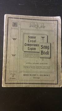 Senior Loyal Temperance Legion Song Book