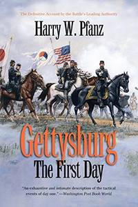 image of Gettysburg: The First Day (Civil War America)