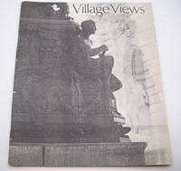 Village Views: A Quarterly Review Volume IV, Number 3, Summer 1987
