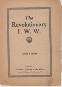 The Revolutionary IWW