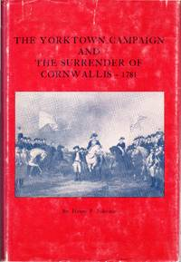 image of The Yorktown Campaign and The Surrender of Cornwallis, 1781