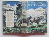 image of This way southward: an account of a journey through Patagonia to Tierra  Del Fuego