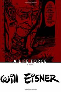 image of A Life Force (Will Eisner Library (Hardcover))