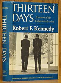 image of Thirteen Days: A Memoir of the Cuban Missile Crisis