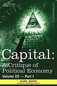 image of Capital: A Critique of Political Economy - Vol. III - Part I: The Process of Capitalist Production as a Whole