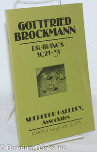 image of Gottfried Brockmann: Drawings, 1921-1931; March 4 through April 26, 1975