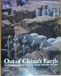 image of Out of China's Earth: Archeological Discoveries in the People's Republic of China