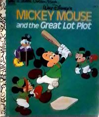 A Little Golden Book WALT Disney's And The Great Lot Plot