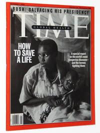 Time Magazine, November 7, 2005: Global Health, How to Save a Life