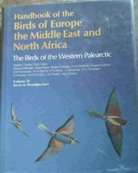 Handbook of the Birds of Europe, the Middle East, and North Africa:Volume IV Terns Woodpeckers by  Stanley Cramp - Hardcover - 1985 - from Chapter 1 Books and Biblio.com