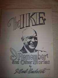 The Ike I Remember and Other Stories