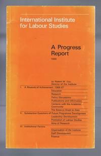International Institute for Labour Studies, A Progress Report 1968