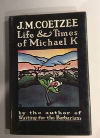 image of LIFE & TIMES OF MICHAEL K.