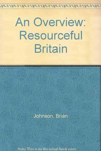 An Overview: Resourceful Britain