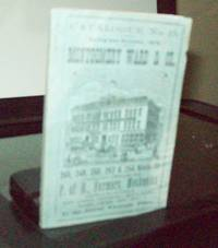 Montgomery Ward & Co.; Catalogue No. 13 Spring & Summmer 1875